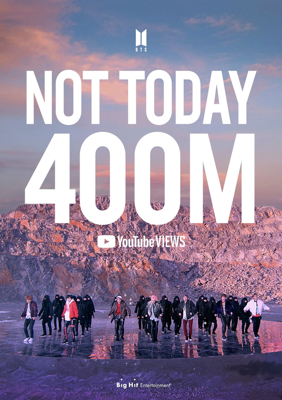 "BTS's music video for ""Not Today"" (2017) hit 400 million views on Saturday night. [BIG HIT ENTERTAINMENT]"