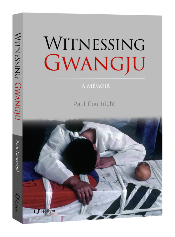 """Witnessing Gwangju"" by Paul Courtright. [HOLLYM]"