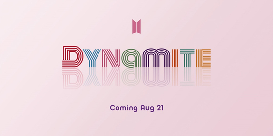 "The title of BTS's upcoming single ""Dynamite"" [BIG HIT ENTERTAINMENT]"