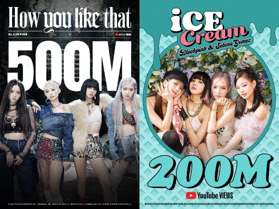 """Girl group Blackpink's music videos for """"How You Like That"""" and """"Ice Cream"""" hit 500 million views and 200 million views respectively on Tuesday morning. [YG ENTERTAINMENT]"""