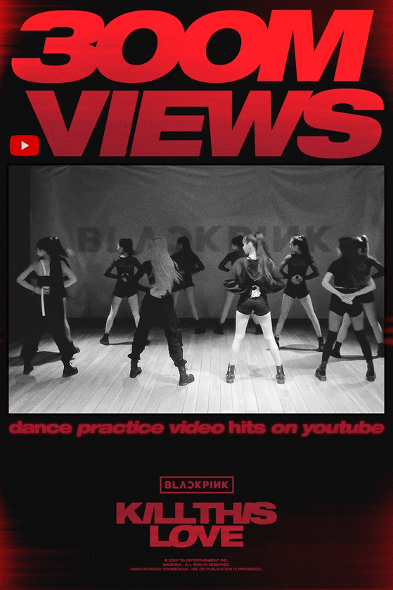 """Girl group Blackpink's choreography video for """"Kill this Love"""" surpasses 300 million views as of Wednesday. [YG ENTERTAINMENT]"""
