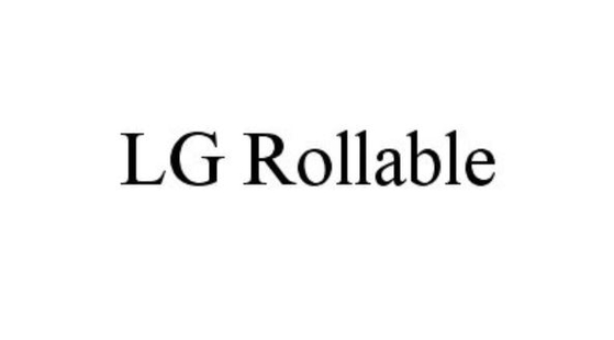 LG Electronics trademarked the LG Rollable brand. [KIPO]