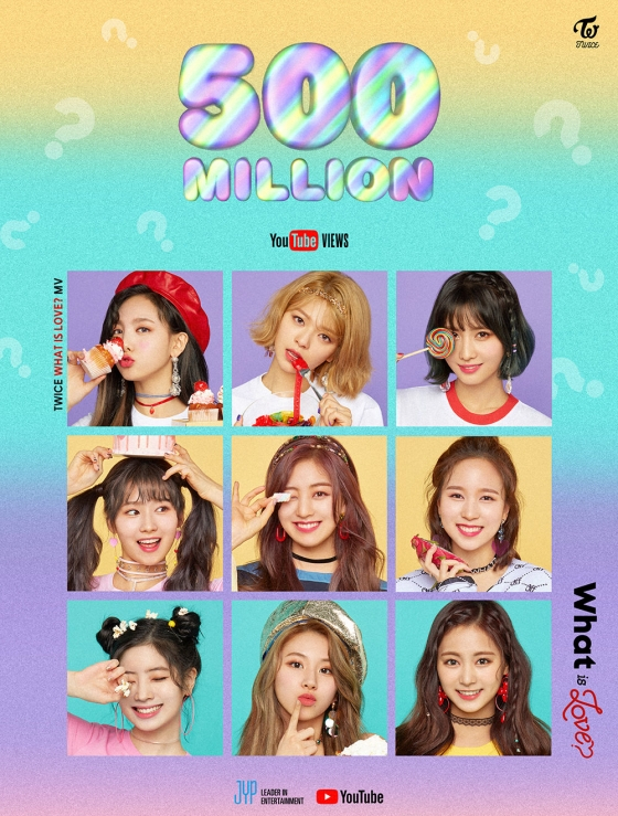 Girl group Twice's music video ″What is Love?″ surpassed 500 million views on Monday morning. [JYP ENTERTAINMENT]