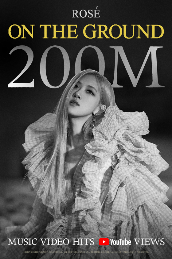 The music video for Rose's solo single ″On The Ground″ has hit 200 million views. [YG ENTERTAINMENT]