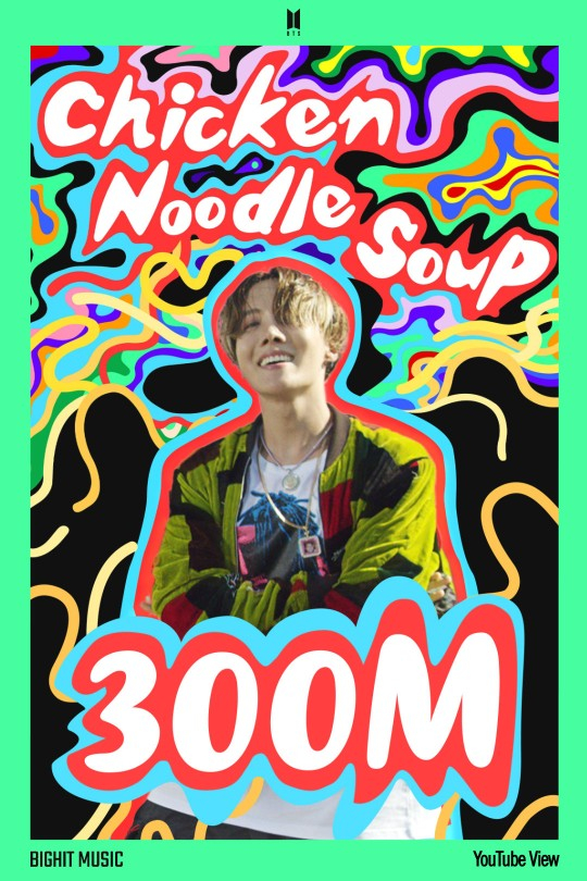 The music video for J-Hope's 2019 solo song ″Chicken Noodle Soup (feat. Becky G)″ surpassed 300 million views on YouTube Thursday. [BIG HIT MUSIC]