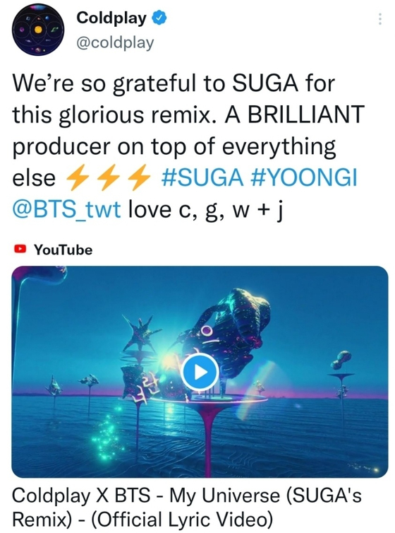 British rock band Coldplay's tweet thanking BTS member Suga for producing a remix track of their collaborative track ″My Universe″ [SCREEN CAPTURE]